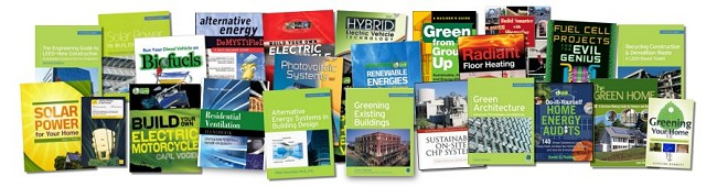 Green Building, Projects & Technology, Alternative & Renewable Energy and Efficiency Books and Reference Materials